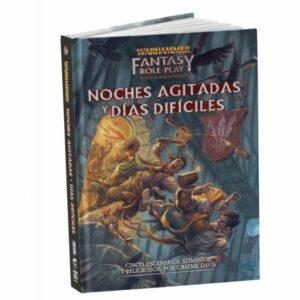 Warhammer Fantasy: Rol – Noches Agitadas Y Dias Dificiles