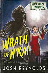 Wrath Of N'kai: An Arkham Horror Novel (Ingles)