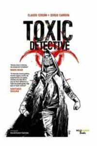 Toxic Detective: 01