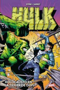 Hulk John Byrne Y Ron Garney Holocausto En La Tierra De Dios