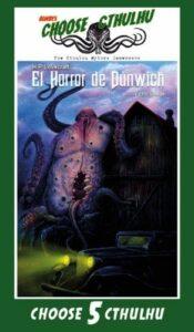 CHOOSE CTHULHU: 5 EL HORROR DE DUNWICH RUSTICA