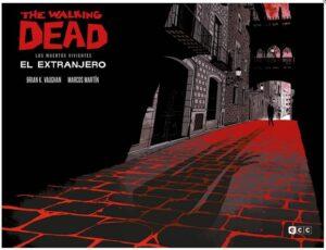The Walking Dead: El Extranjero (Ed. Especial Coleccionista)