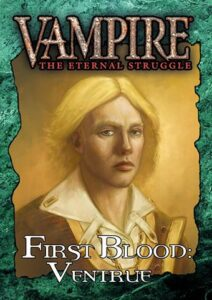 VTES: First Blood – Ventrue (Ingles)